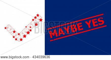 Mesh Accept Tick Polygonal Icon Vector Illustration, And Red Maybe Yes Dirty Stamp. Carcass Model Is
