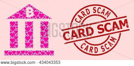 Distress Card Scam Stamp Seal, And Pink Love Heart Mosaic For Bitcoin Bank. Red Round Stamp Seal Con