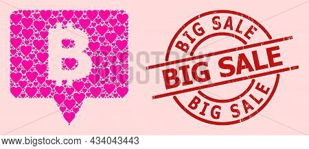 Grunge Big Sale Stamp Seal, And Pink Love Heart Collage For Bitcoin Banner. Red Round Stamp Has Big