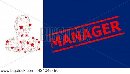 Mesh Manager Polygonal Icon Vector Illustration, And Red Manager Rough Stamp Print. Carcass Model Is
