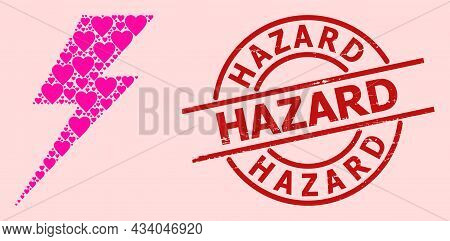 Grunge Hazard Seal, And Pink Love Heart Collage For Electric Strike. Red Round Seal Contains Hazard