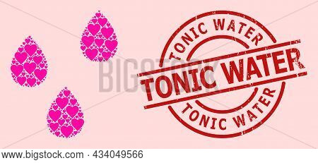 Scratched Tonic Water Stamp, And Pink Love Heart Mosaic For Water Drops. Red Round Stamp Contains To