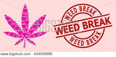 Scratched Weed Break Seal, And Pink Love Heart Mosaic For Marijuana. Red Round Stamp Seal Includes W