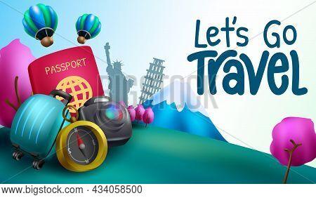 Travel International Vector Background Design. Let's Go Travel Text With Tourist Destination Landmar