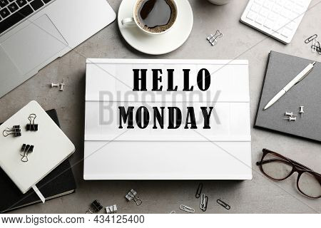 Hello Monday, Start Your Week With Good Mood. Flat Lay Composition With Lightbox And Office Supplies