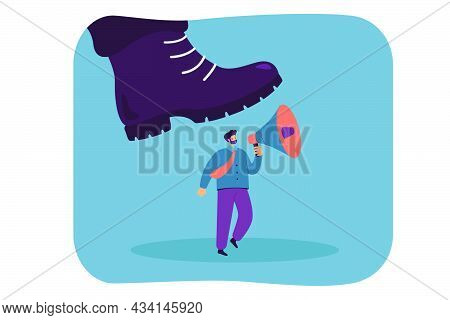 Giant Boot Stepping On Tiny Worker Holding Megaphone. Flat Vector Illustration. Cartoon Businessman