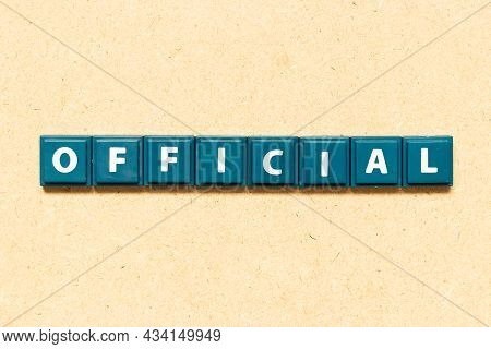 Tile Alphabet Letter In Word Official On Wood Background