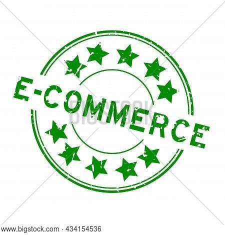 Grunge Green E-commerce Word With Star Icon Round Rubber Seal Stamp On White Background