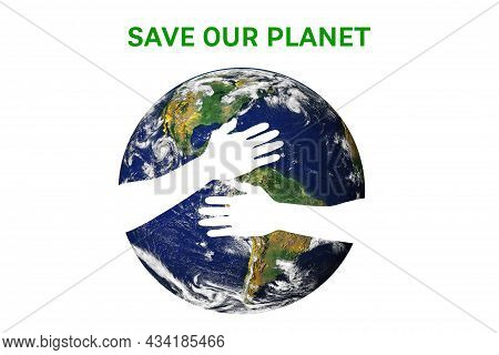 Hands Holding Planet Earth On White Background, Environmental Concept, Elements Of This Image Furnis