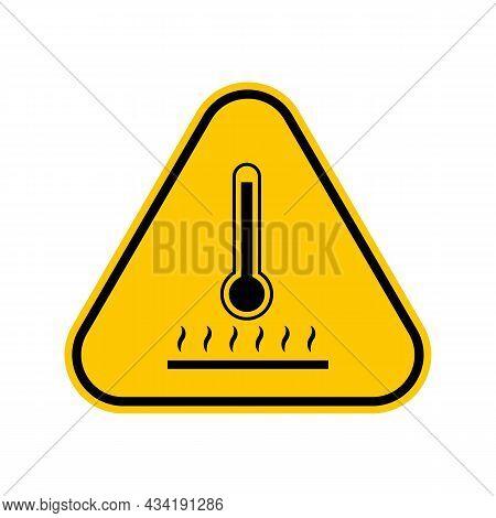 Hot Surface Warning Warning Hazard Sign, Yellow Triangle Caution Symbol, Isolated On White Backgroun