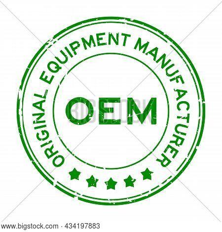 Grunge Green Oem (abbreviation Of Original Equipment Manufacturer) Word Round Rubber Seal Stamp On W