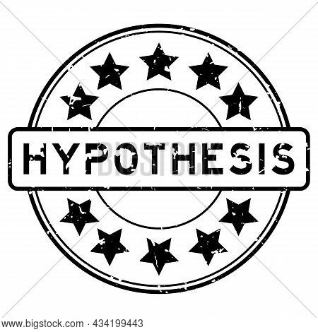 Grunge Black Hypothesis Word With Star Icon Round Rubber Seal Stamp On White Background