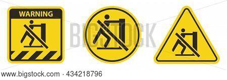 Symbol Label Sign  No Reaching Label Yellow