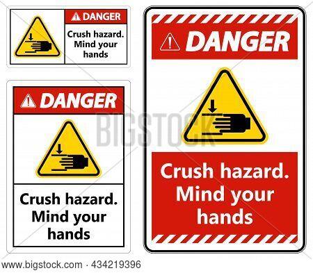 Warning Crush Hazard Mind Your Hands Sign