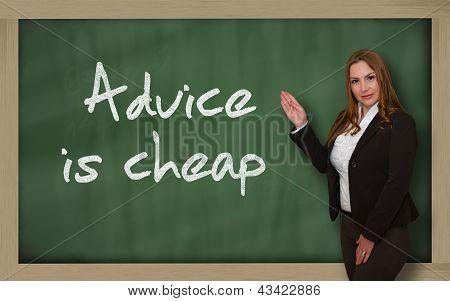 Teacher Showing Advice Is Cheap On Blackboard