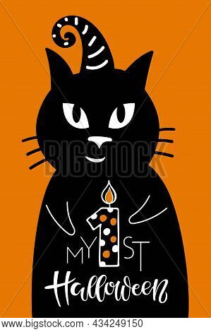 My 1st Halloween Lettering Sign On Orange Background. Black Cat With Witchs Cap And Celebration Quot
