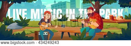 Artists Play Live Music In Park Cartoon Banner. Singers Man And Woman Playing Guitars And Singing So