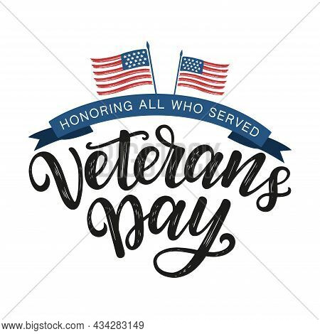 Veterans Day Typography Poster. Veterans Day Hand Sketched Lettering Decorated By Ribbon And America