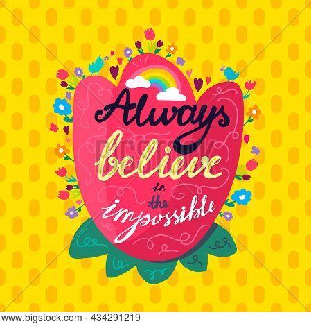 Always Believe In Impossible Wisdom Quote Vector