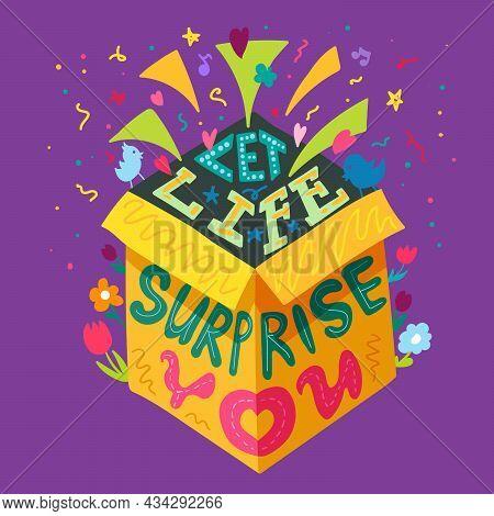 Let Life Surprise You Motivation Quote Vector