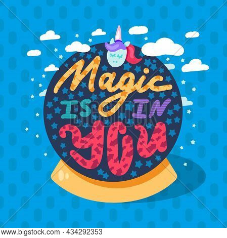 Magic In You Inspiration Wisdom Quote Text Vector