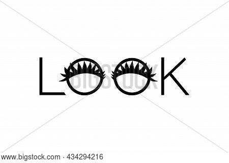 Look Word Text Sign, Eyes With Long Eyelashes, Logo For Eyelash Extension, Makeup Service, Beauty Sa