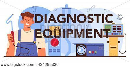 Diagnostic Equipment Typographic Header. Automobile Repair Service