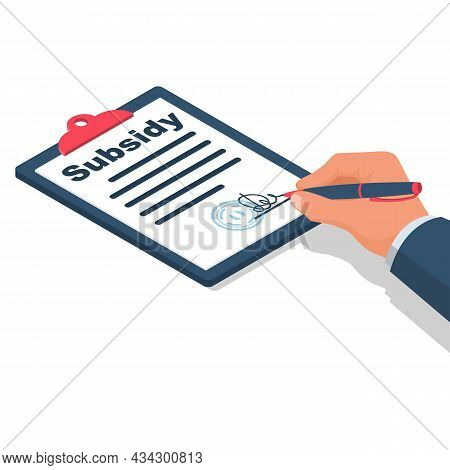 Registration Of Subsidies. Man Writes A Document. Sign The Document, Please Get A Discount On Paymen