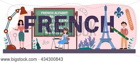 French Typographic Header. Language School French Course.