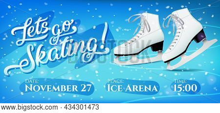 Lets Go Skating Flyer With Pair Of White Classic Ice Skates On Blue Ice Background, Vector Template.