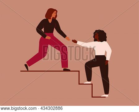 Women Support Each Other. Two Females Rise Up Together On The Stairs. Woman Extends A Helping Hand T