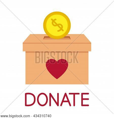 Donation Box. Throwing Coin In A Box For Donations. Donate, Giving Money And Love. Concept Of Charit
