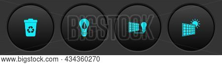 Set Recycle Bin With Recycle, Light Bulb Leaf, Solar Energy Panel And Light And Sun Icon. Vector