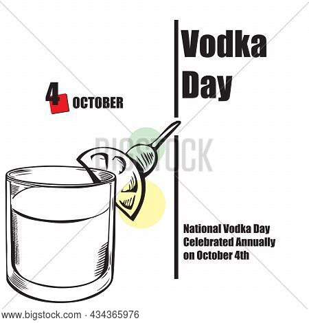 The Calendar Event Is Celebrated In October - Vodka Day