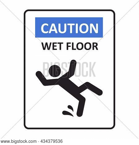 Caution Wet Floor Sign. A Man Falling Down. Slippery Floor Sign. A Sign Warning Of Danger. Vector Il