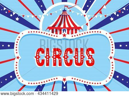 Horizontal Entertainment Poster Template With Tent For Circus, Fanfair, Carnival Or Life Events Anno