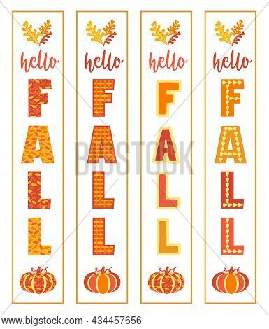 Hello Fall Home Front Porch Vertical Sign Set. Autumn Holiday Decorative Background. Hand Drawn Fall