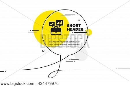 Business Portfolio With Growth Charts Icon. Continuous Line Chat Bubble Banner. Job Interview Sign.