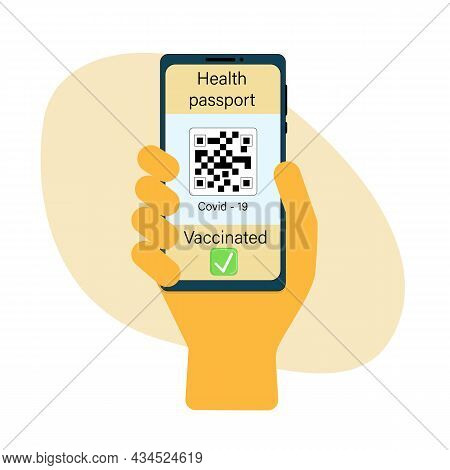 Electronic Vaccination Passport. Man Holding A Phone In His Hand Which Has A Health Passport. Vector