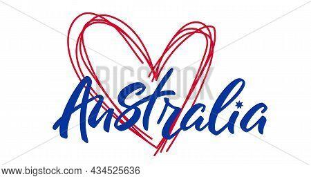 Australia Lettering  With Heart. Love Australia.