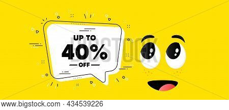 Up To 40 Percent Off Sale. Cartoon Face Chat Bubble Background. Discount Offer Price Sign. Special O