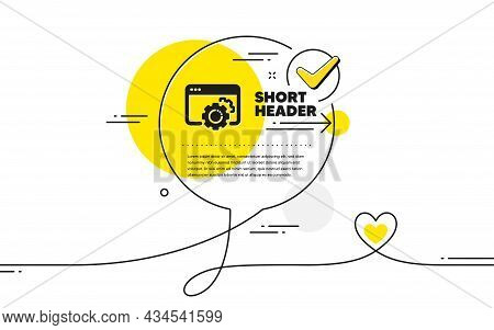 Seo Gear Icon. Continuous Line Check Mark Chat Bubble. Web Settings Sign. Traffic Management Symbol.