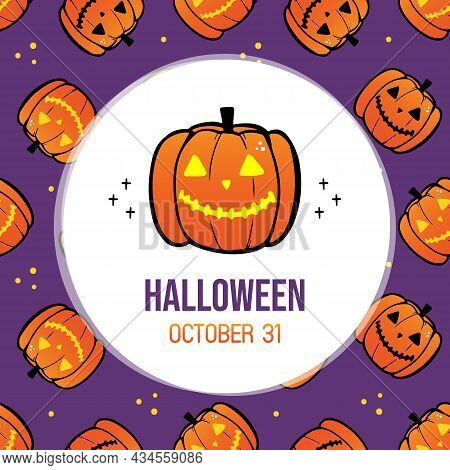 Halloween Greeting Card, Illustration With Jack O Lantern, Carved Halloween Pumpkin Character And Se