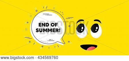 End Of Summer Sale. Cartoon Face Chat Bubble Background. Special Offer Price Sign. Advertising Disco