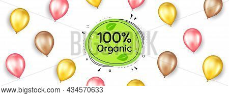 Organic Food Banner. Promotion Ad Banner With 3d Balloons. Nature Bio Product Tag. Vegetarian Eco Ic