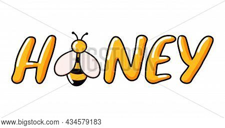 Honey Text Doodle Lettering Vector Illustration Beehive Drawn In Cartoon Style. Simple Handwritten D
