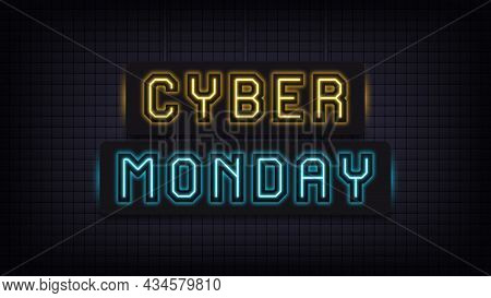 Neon Cyber Monday Sale, Yellow And Blue Light. Glowing Neon Text Of Cyber Monday For Social Media Po