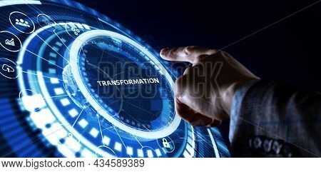 Business Transformation. Future And Innovation Internet And Network Concept