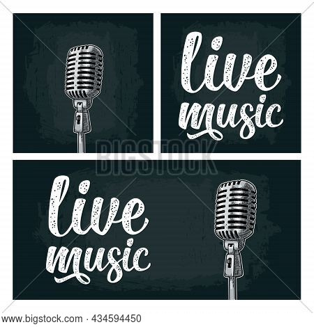 Microphone And Calligraphic Handwriting Lettering Live Music. Vintage Engraving