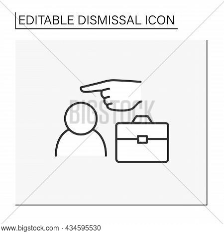 Job Loss Line Icon. Dismiss From Work Due To Scandal. Boss Fires From Work. Dismissal Concept. Isola